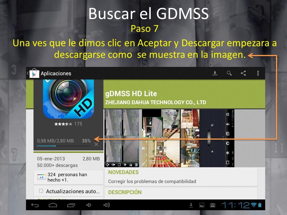 Buscar el GDMSS Paso 7 Una ves que le dimos clic en Aceptar y Descargar empezara a descargarse como se muestra en la imagen.