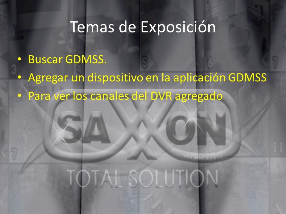 Temas de Exposición Buscar GDMSS.