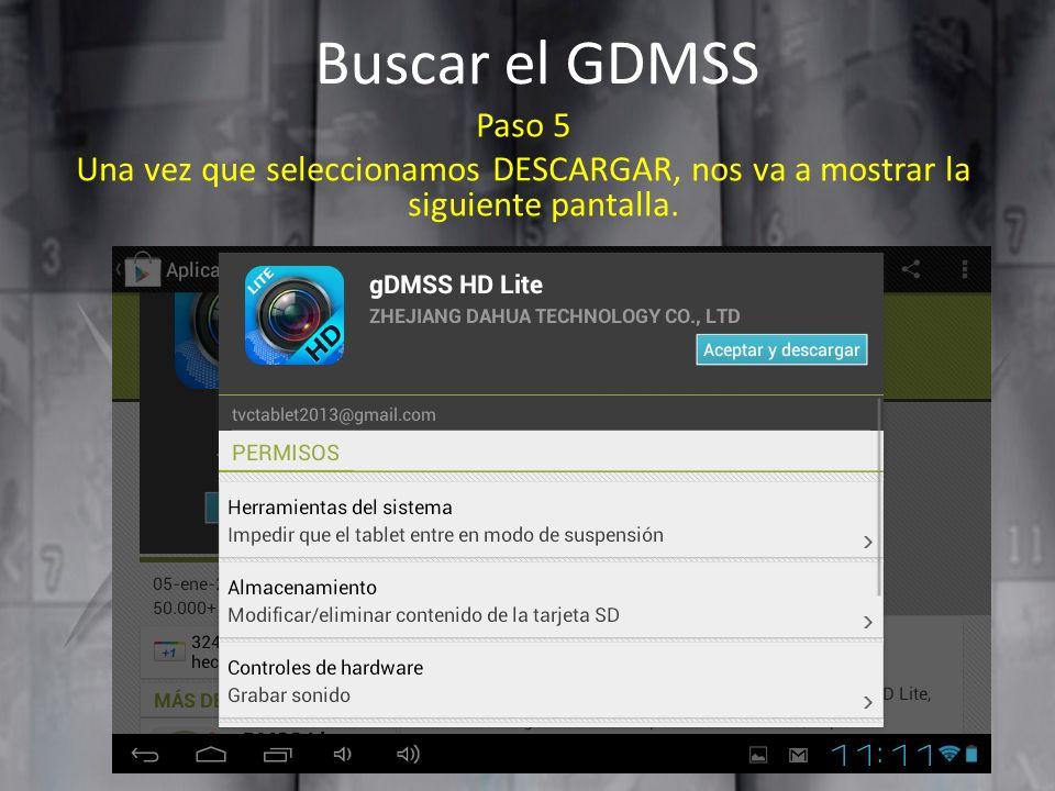Buscar el GDMSS Paso 5 Una vez que seleccionamos DESCARGAR, nos va a mostrar la siguiente pantalla.