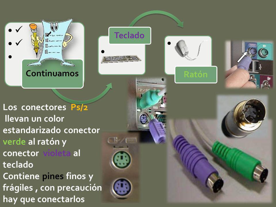  Continuamos. Teclado. Ratón. Los conectores Ps/2. llevan un color estandarizado conector verde al ratón y conector violeta al teclado.