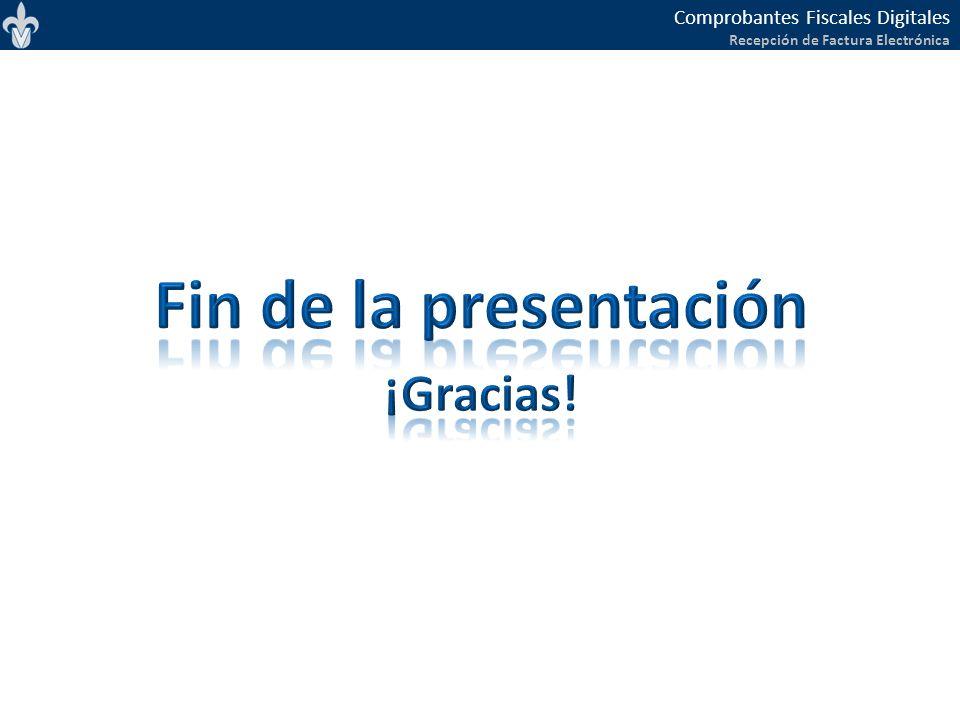 Fin de la presentación ¡Gracias!