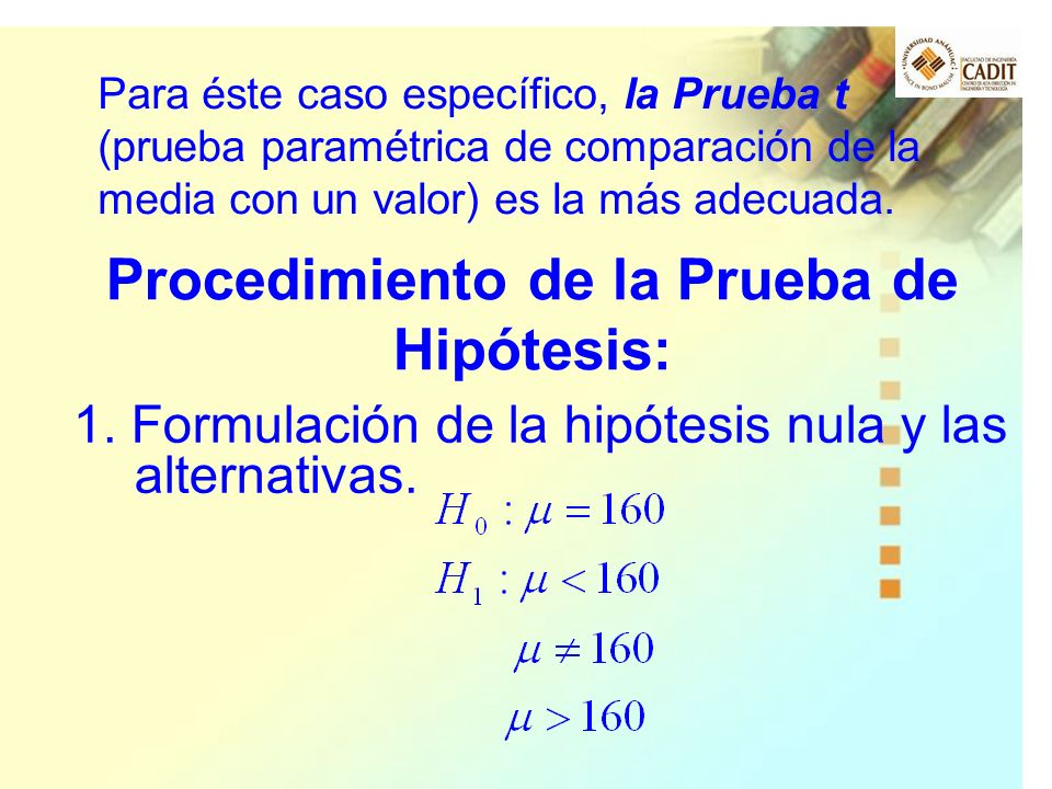 Procedimiento de la Prueba de Hipótesis:
