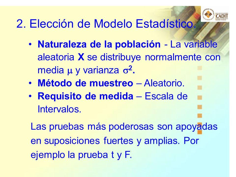 2. Elección de Modelo Estadístico.