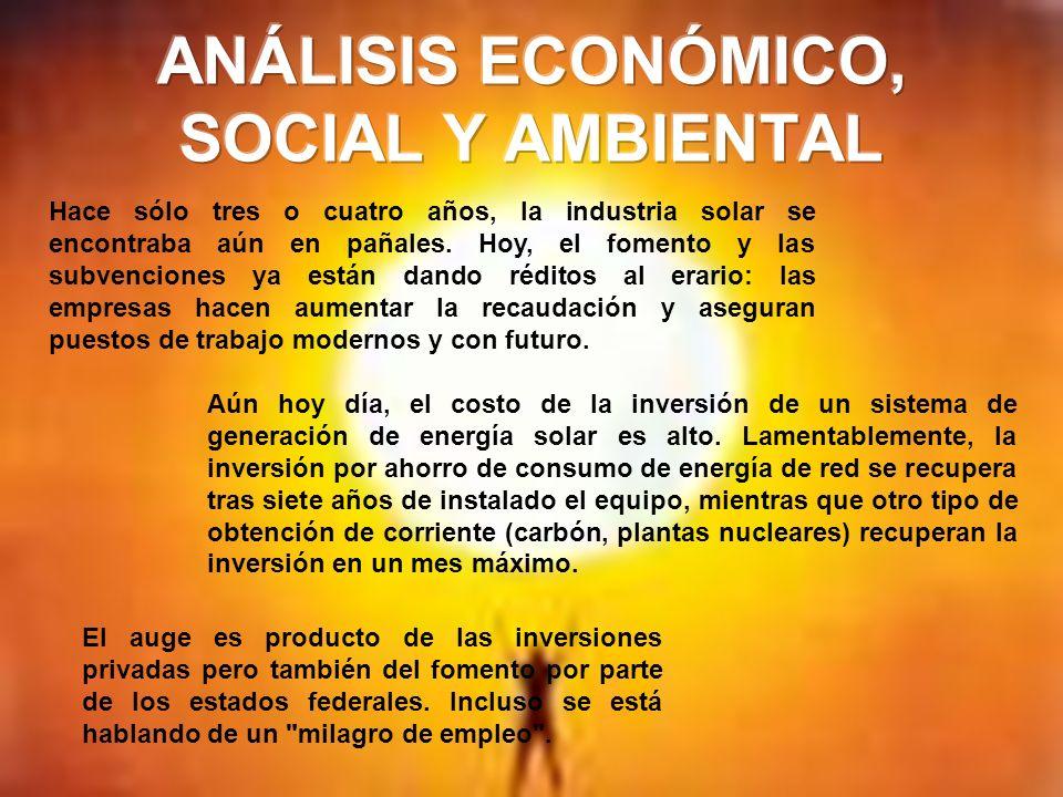 ANÁLISIS ECONÓMICO, SOCIAL Y AMBIENTAL