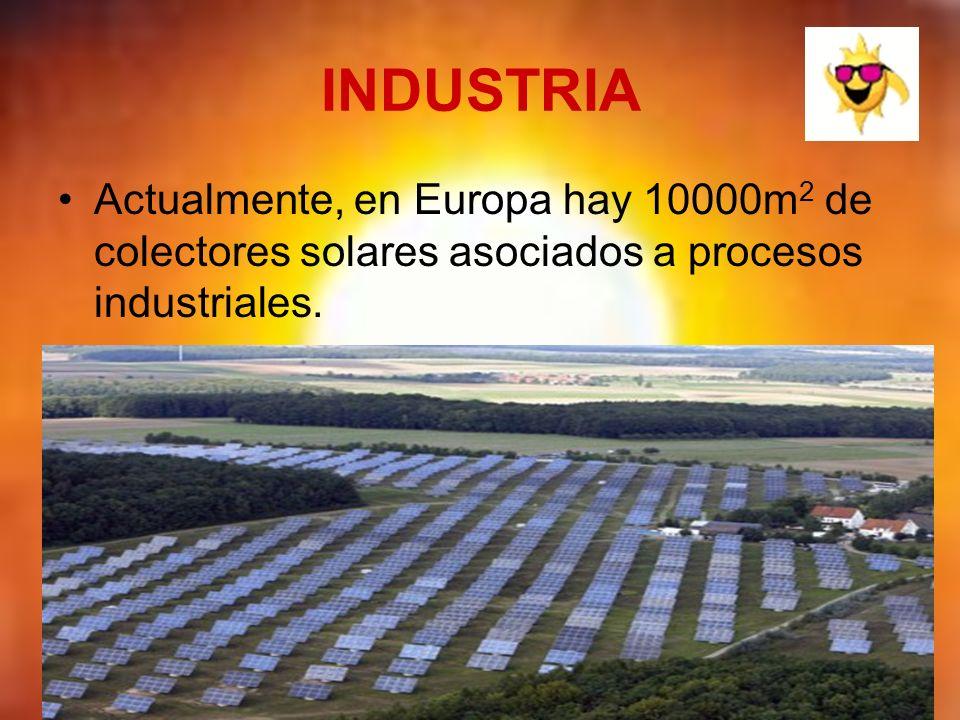 INDUSTRIAActualmente, en Europa hay 10000m2 de colectores solares asociados a procesos industriales.