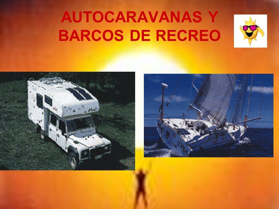 AUTOCARAVANAS Y BARCOS DE RECREO