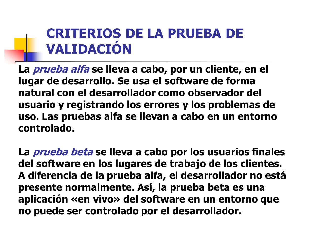 CRITERIOS DE LA PRUEBA DE VALIDACIÓN