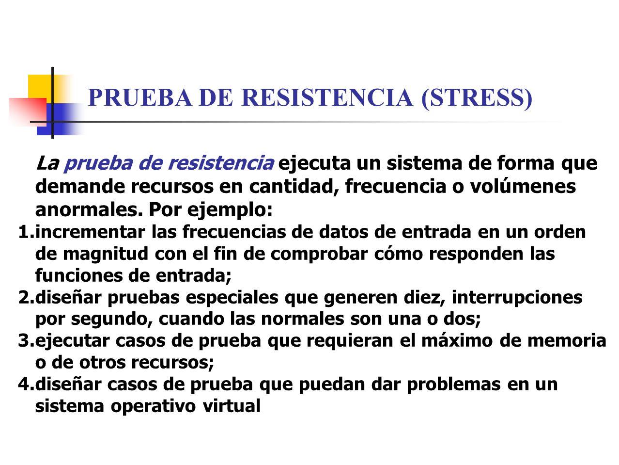 PRUEBA DE RESISTENCIA (STRESS)