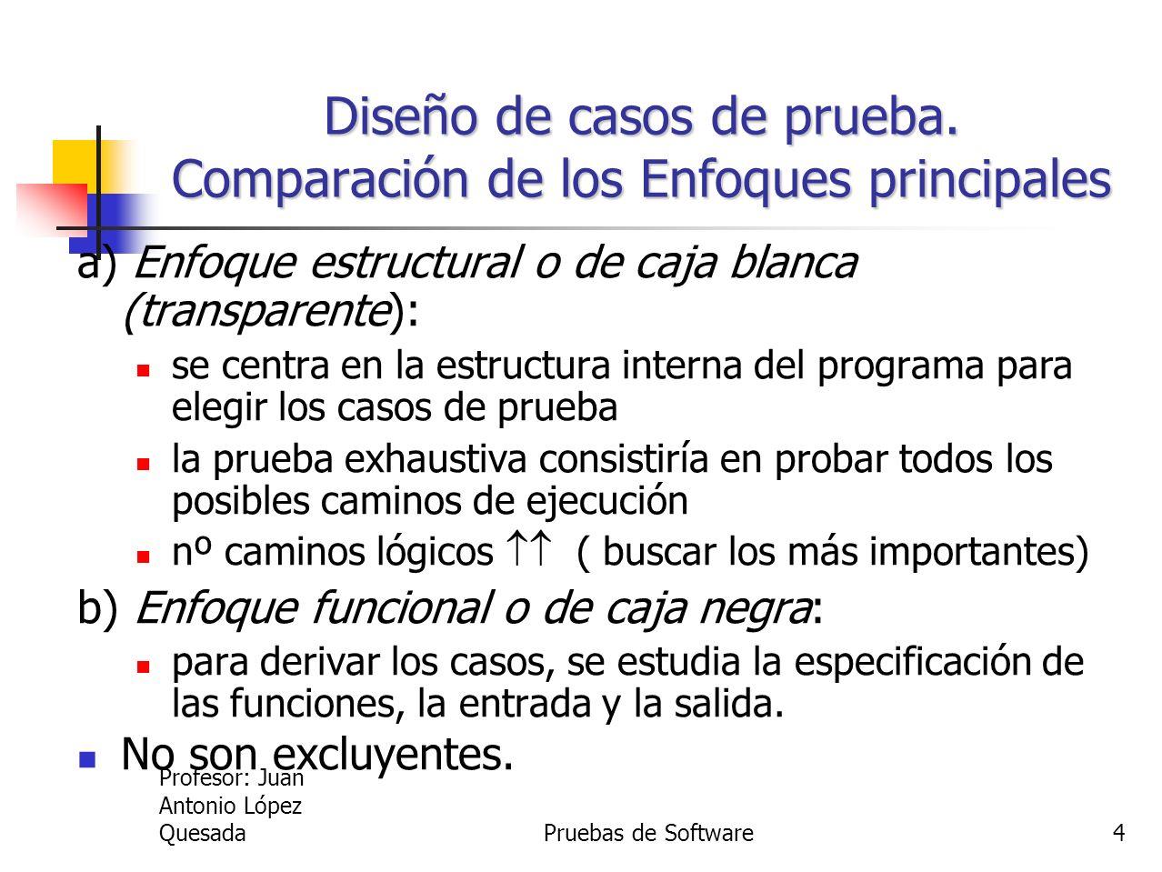 Diseño de casos de prueba. Comparación de los Enfoques principales