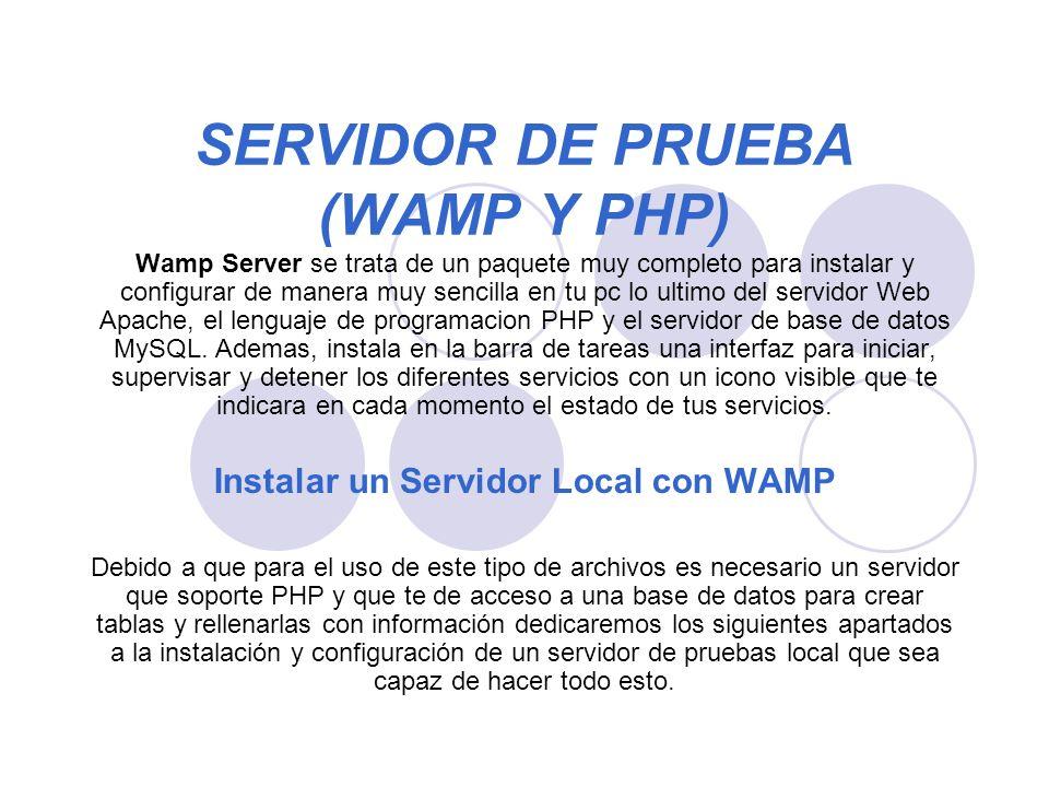 SERVIDOR DE PRUEBA (WAMP Y PHP)
