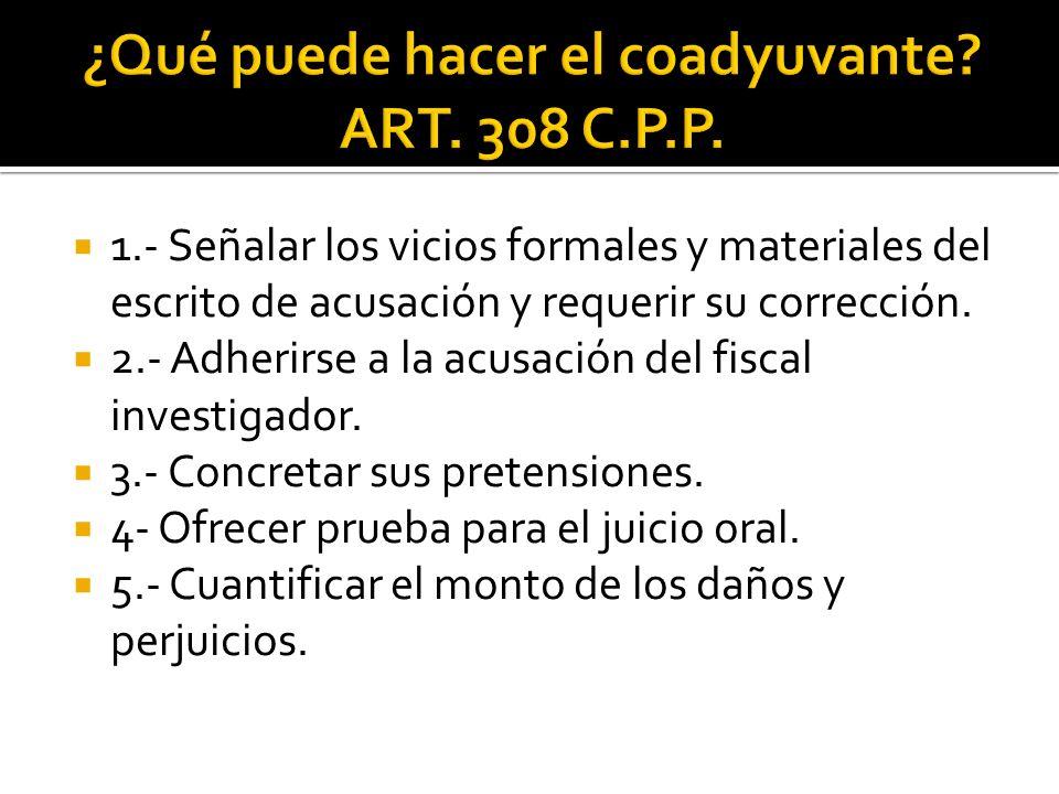 ¿Qué puede hacer el coadyuvante ART. 308 C.P.P.