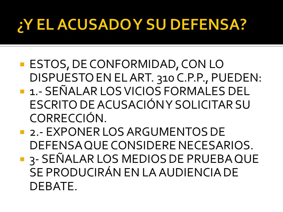 ¿Y EL ACUSADO Y SU DEFENSA