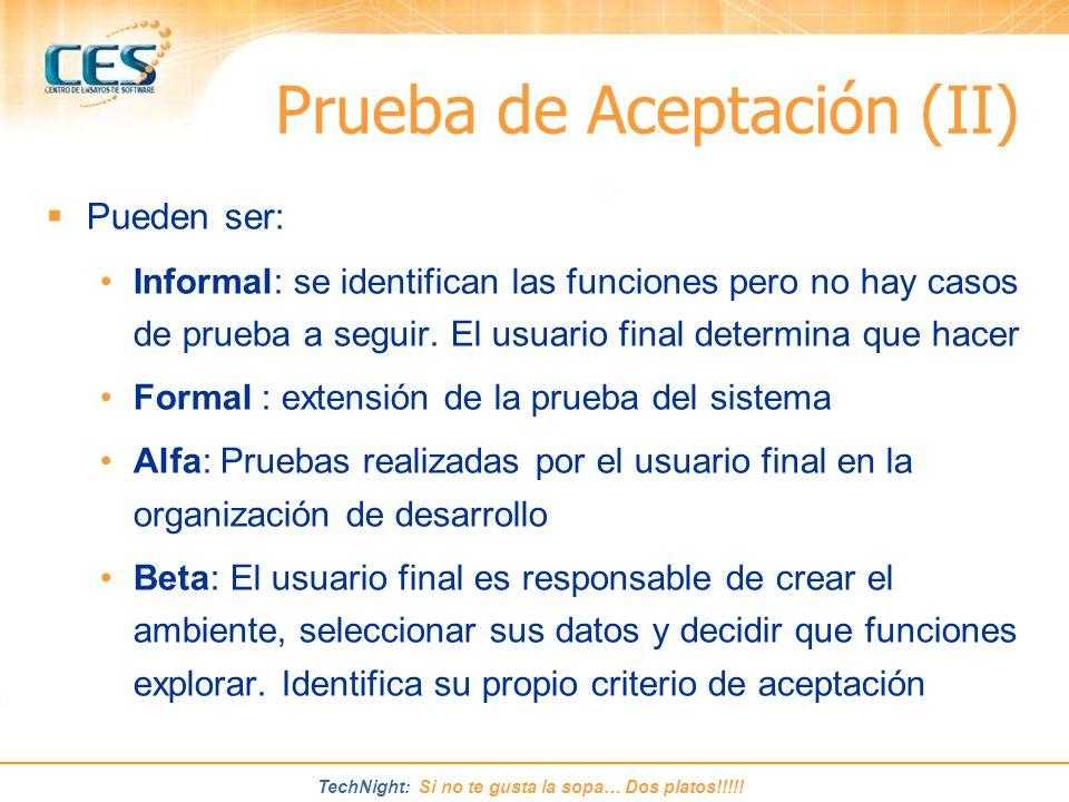 Prueba de Aceptación (II)