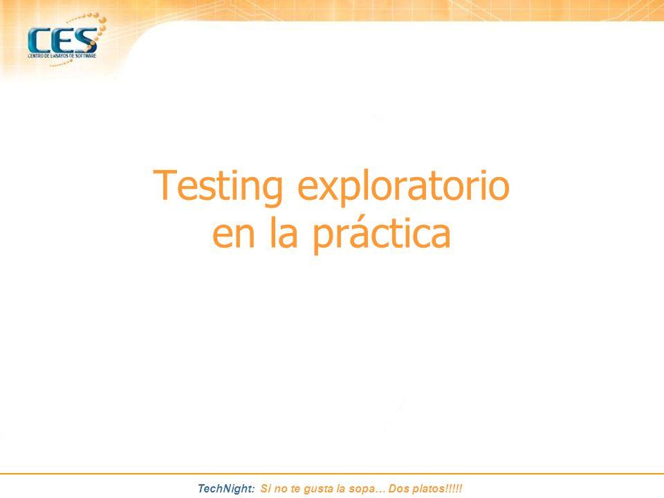 Testing exploratorio en la práctica