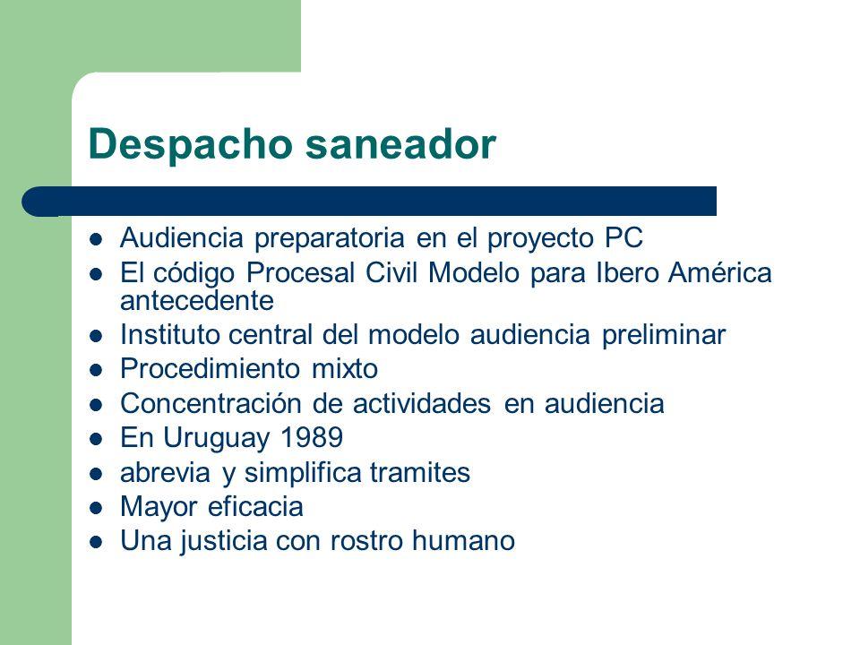 Despacho saneador Audiencia preparatoria en el proyecto PC