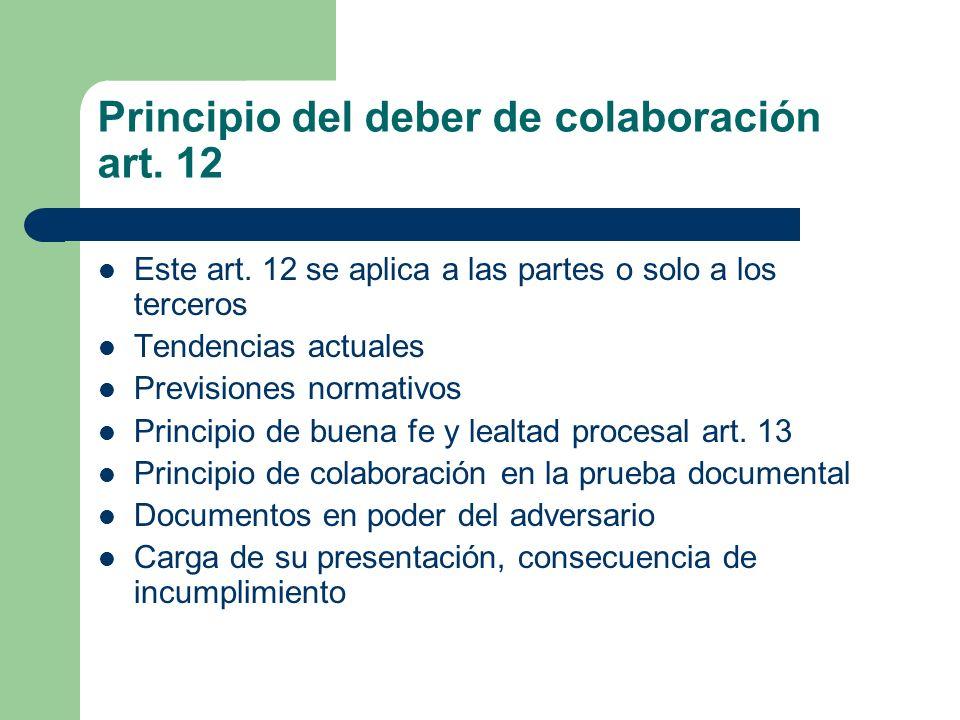 Principio del deber de colaboración art. 12