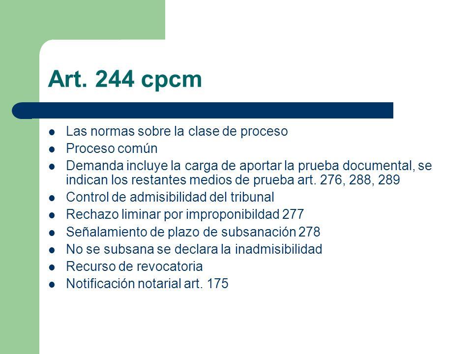 Art. 244 cpcm Las normas sobre la clase de proceso Proceso común
