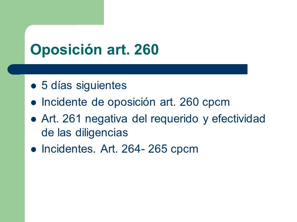 Oposición art. 260 5 días siguientes