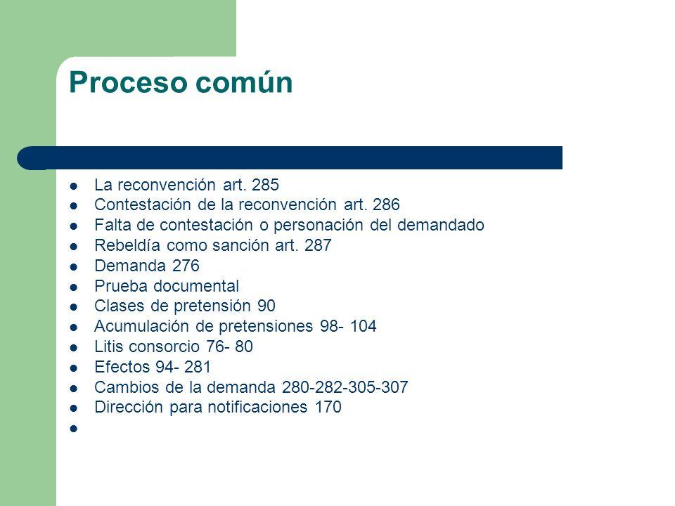 Proceso común La reconvención art. 285