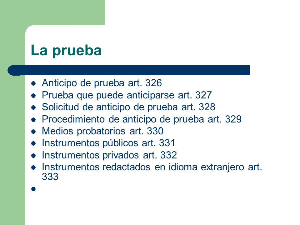 La prueba Anticipo de prueba art. 326