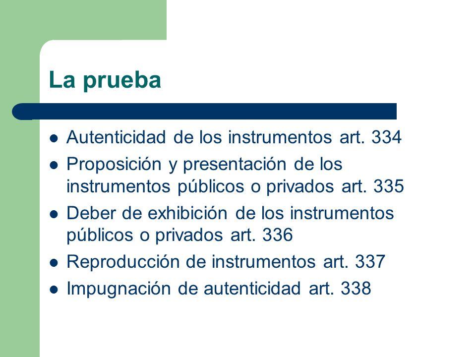 La prueba Autenticidad de los instrumentos art. 334