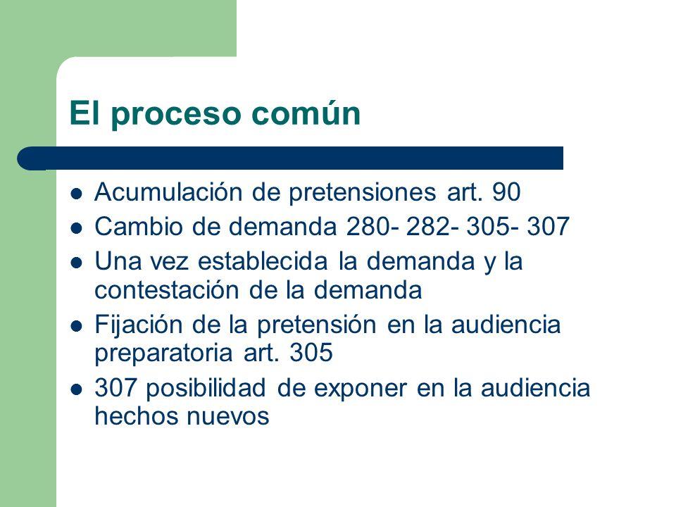 El proceso común Acumulación de pretensiones art. 90