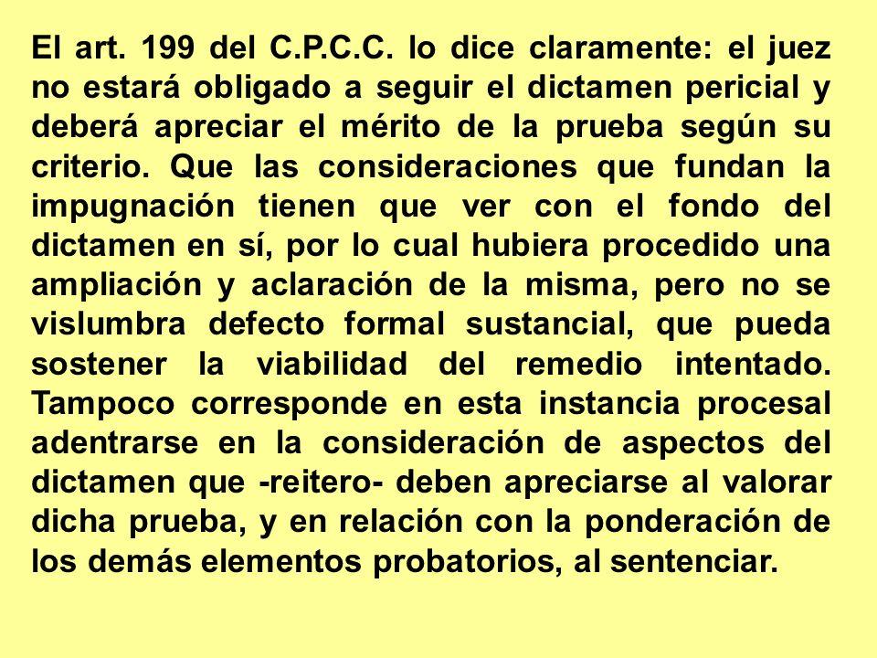 El art. 199 del C.P.C.C.