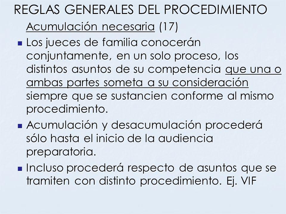 REGLAS GENERALES DEL PROCEDIMIENTO