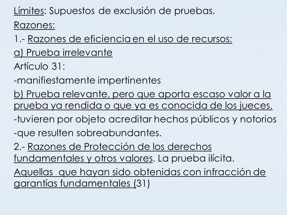 Límites: Supuestos de exclusión de pruebas.