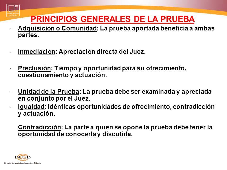 PRINCIPIOS GENERALES DE LA PRUEBA