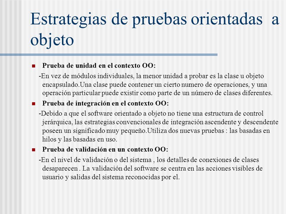 Estrategias de pruebas orientadas a objeto
