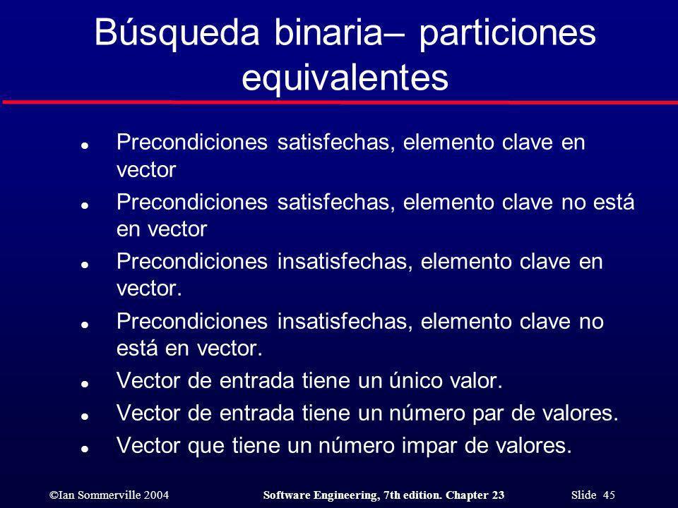 Búsqueda binaria– particiones equivalentes