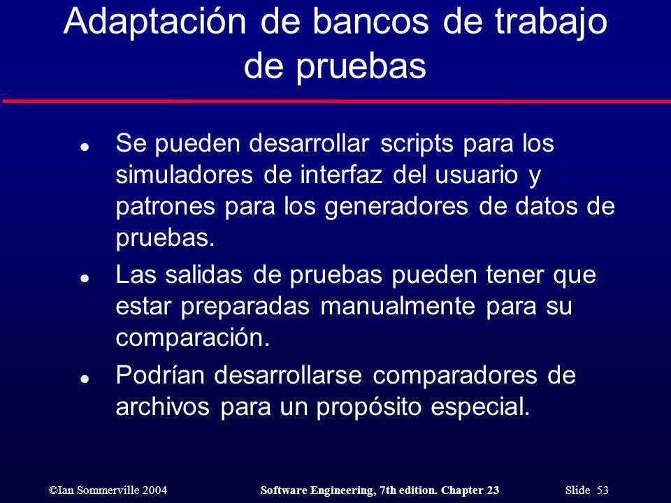 Adaptación de bancos de trabajo de pruebas