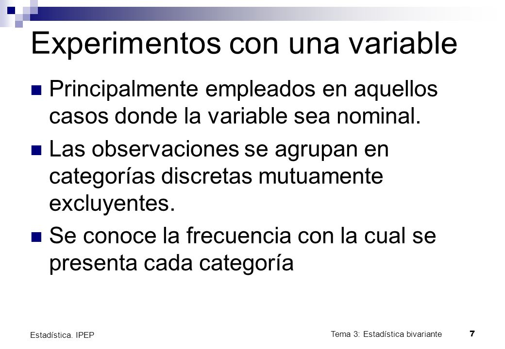 Experimentos con una variable