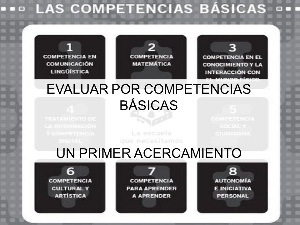 EVALUAR POR COMPETENCIAS BÁSICAS
