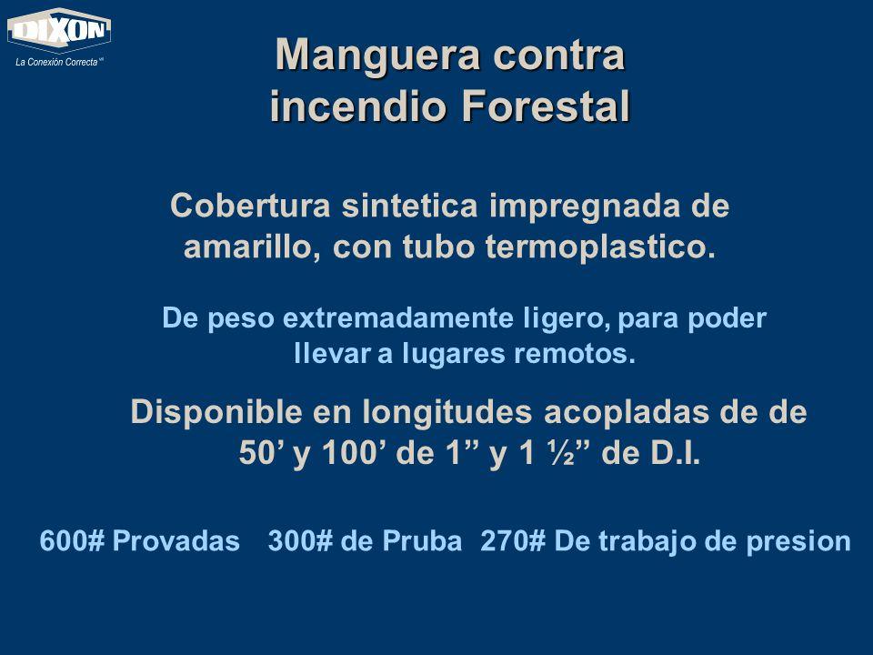 Manguera contra incendio Forestal