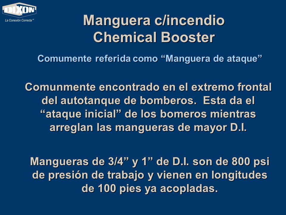 Manguera c/incendio Chemical Booster