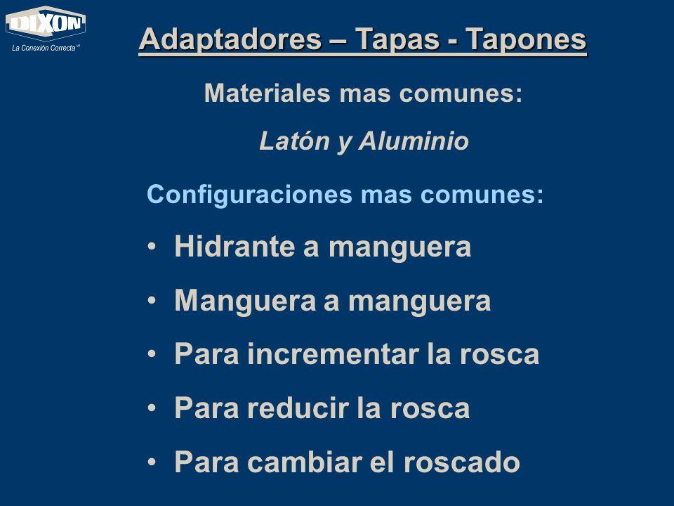 Adaptadores – Tapas - Tapones Materiales mas comunes:
