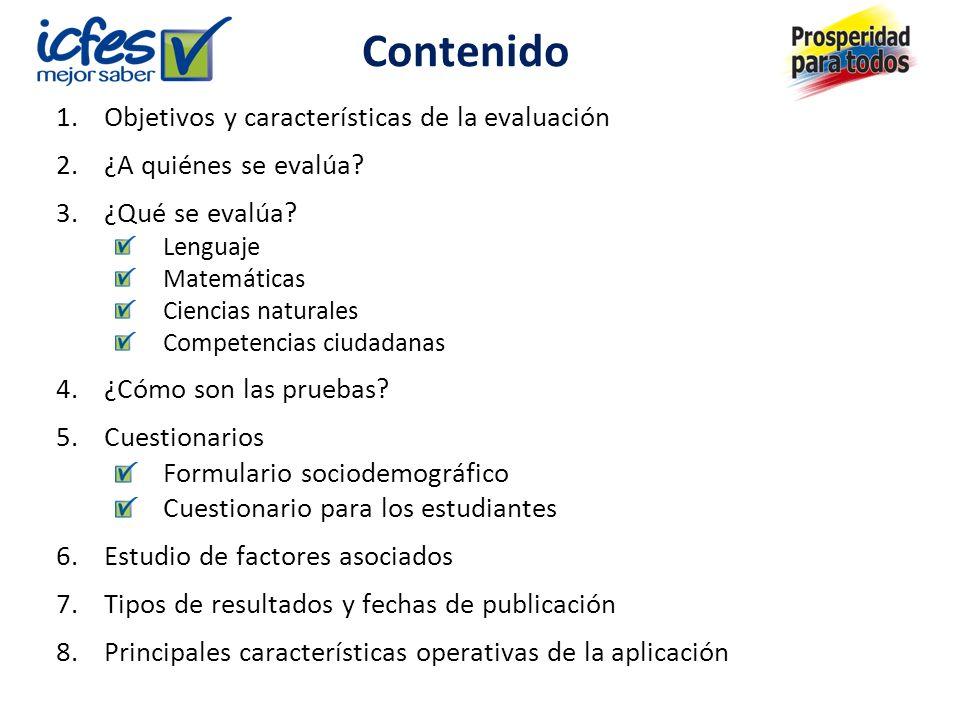 Contenido Objetivos y características de la evaluación