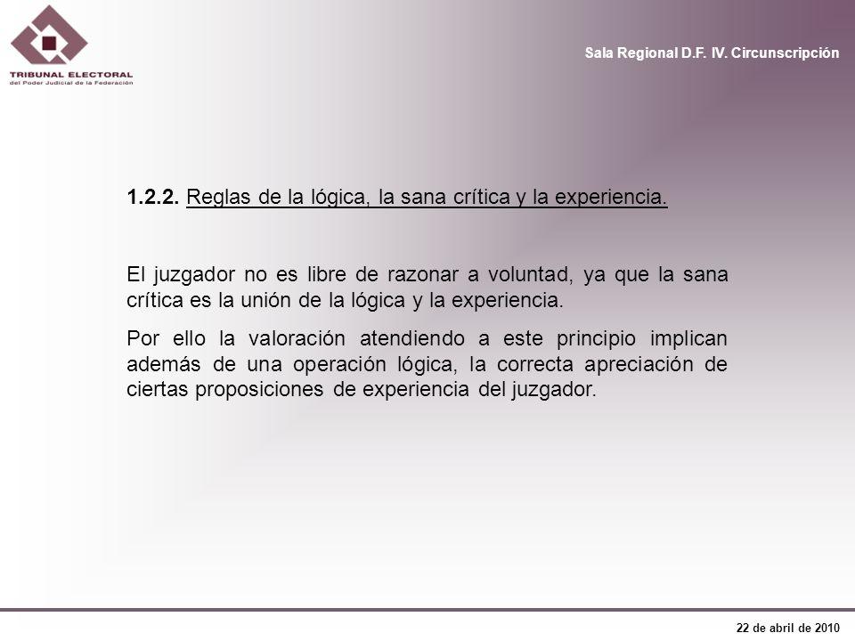 1.2.2. Reglas de la lógica, la sana crítica y la experiencia.