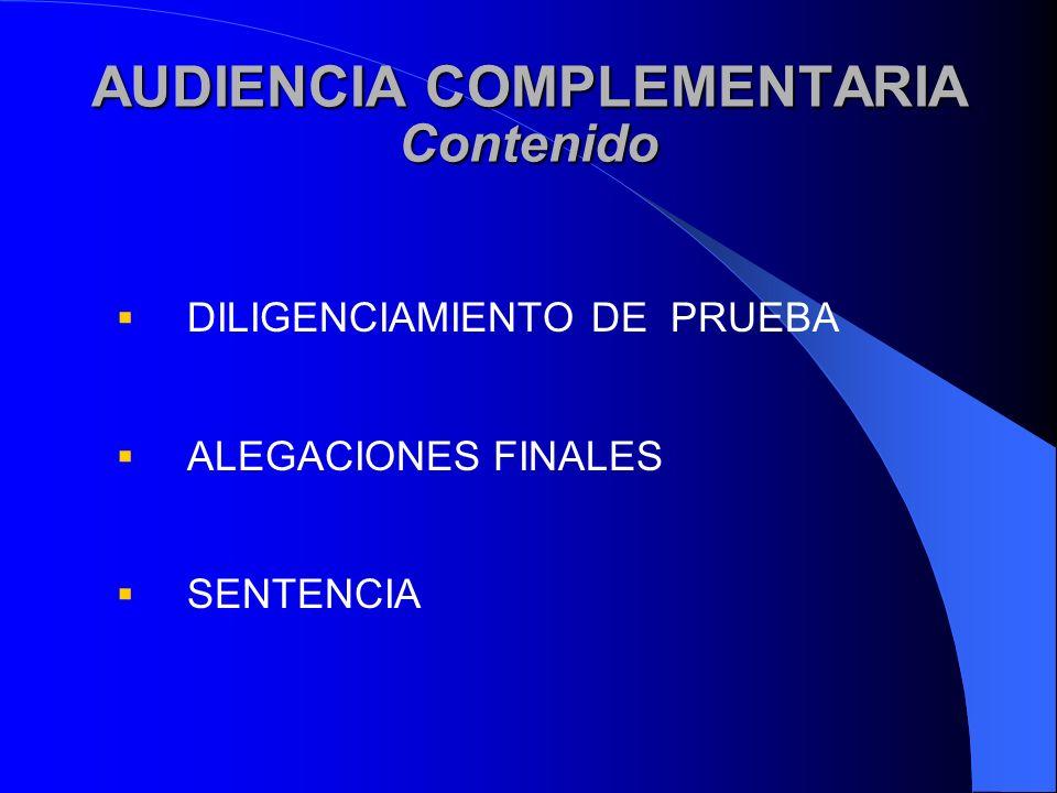 AUDIENCIA COMPLEMENTARIA Contenido