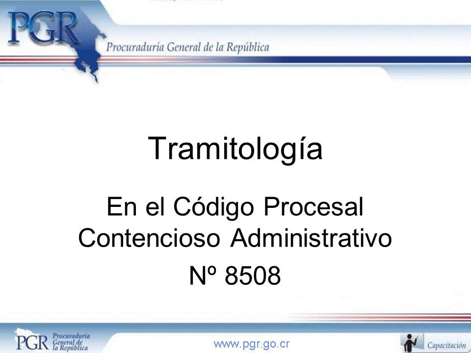 En el Código Procesal Contencioso Administrativo Nº 8508