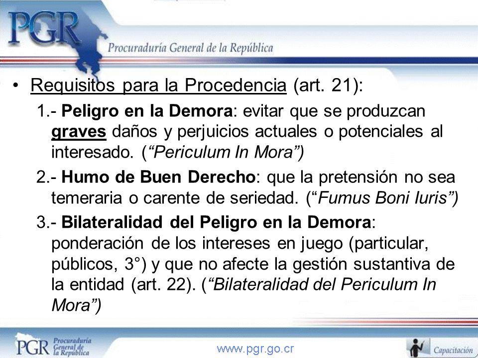 Requisitos para la Procedencia (art. 21):