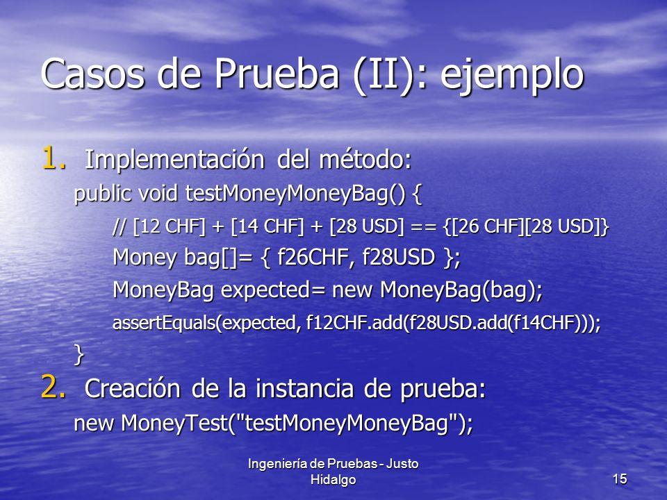Casos de Prueba (II): ejemplo