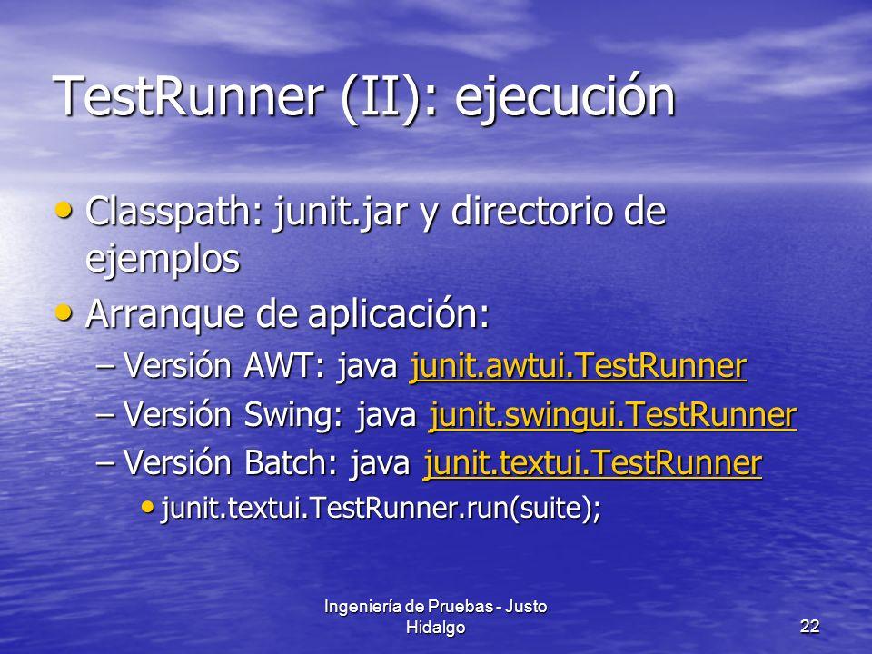TestRunner (II): ejecución