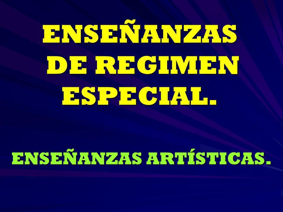 ENSEÑANZAS DE REGIMEN ESPECIAL.