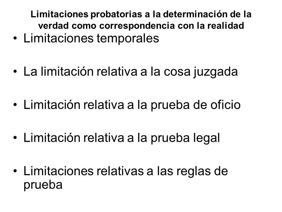 Limitaciones temporales La limitación relativa a la cosa juzgada