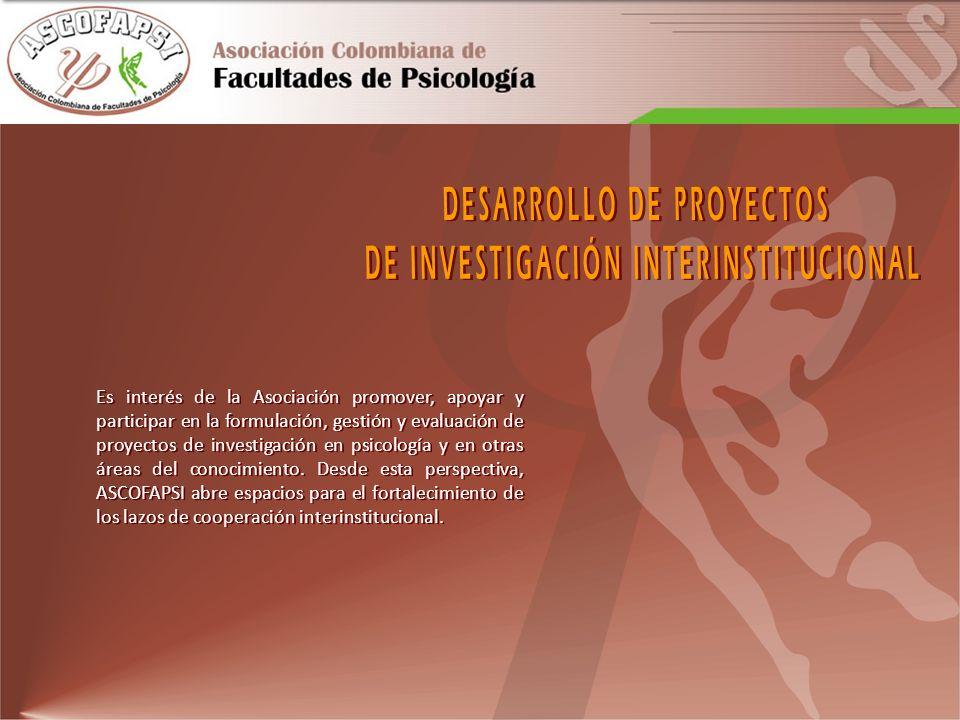 DESARROLLO DE PROYECTOS DE INVESTIGACIÓN INTERINSTITUCIONAL