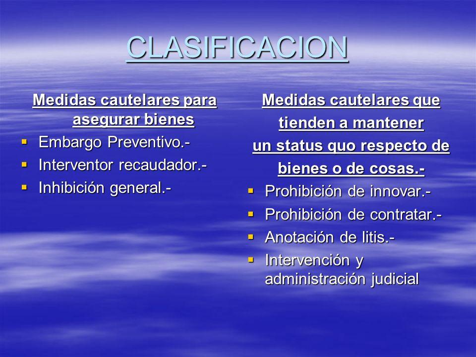 CLASIFICACION Medidas cautelares para asegurar bienes