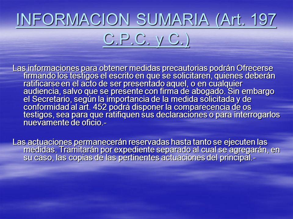 INFORMACION SUMARIA (Art. 197 C.P.C. y C.)